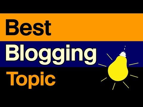 Best Blogging Topics To Start Successful Blog
