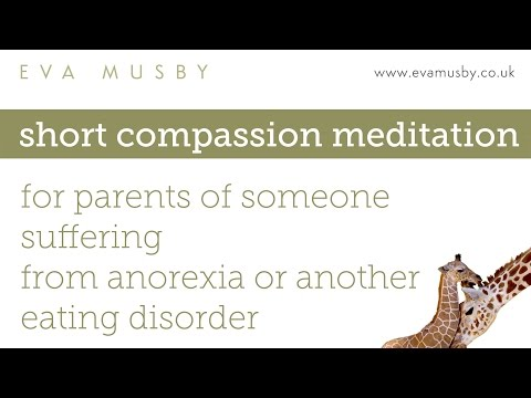 Short compassion meditation for parents of someone suffering from anorexia / another eating disorder