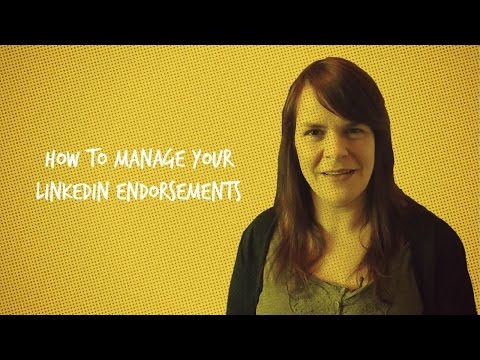 How To Manage Your LinkedIn Endorsements