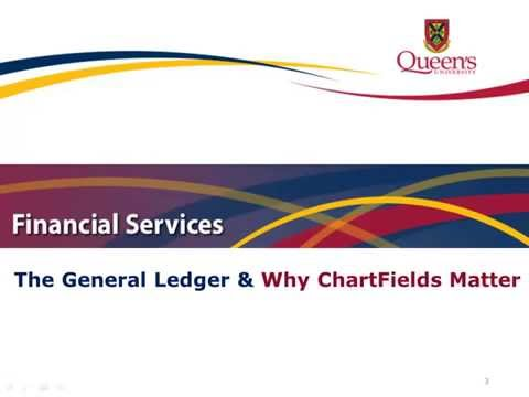 The General Ledger and Why ChartFields Matter