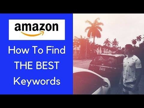 How To Find The MOST PROFITABLE Keywords For Your Amazon Product