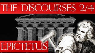 The Discourses of Epictetus 2/4 - (Audiobook & Notes)