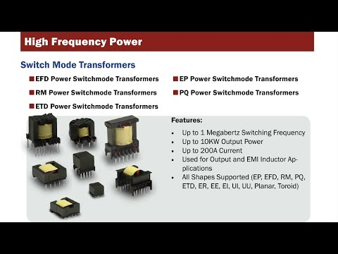 Switch Mode Transformers   High Frequency Power