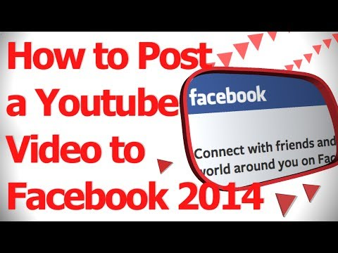 How to Post a Youtube Video to Facebook 2014