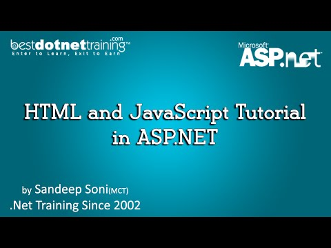What is the use of HTML and JavaScript Tutorial in ASP.NET - ASP.Net Videos Tutorial for Beginners