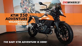 KTM 250 Adventure Walkaround Video | Launched At Rs 2.48 Lakh | ZigWheels.com