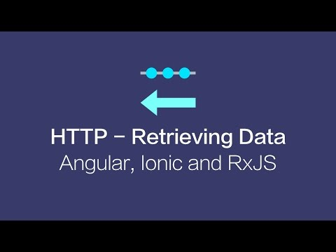 Retrieving Data with HTTP - Ionic 3, Angular 4 and RxJS