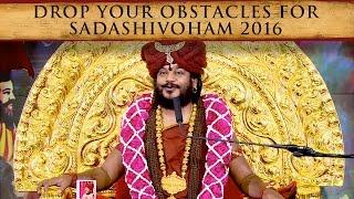 Drop Your Obstacles For Sadashivoham 2016 Soma Mandala