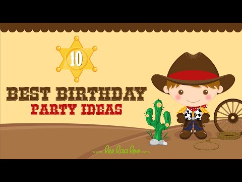 10 Best Birthday Party Ideas
