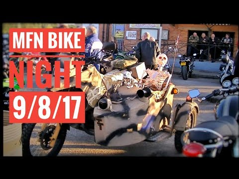 MFN Bike Night 9th August 2017