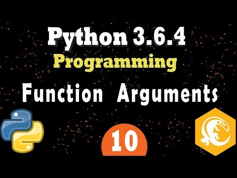 Python Functions: How To Use Function Arguments In Python 3 (Programming Tutorial 10)