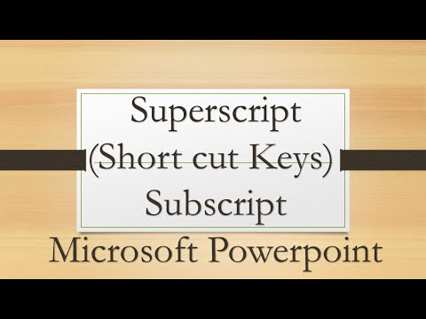 Subscript and superscript in Microsoft powerpoint