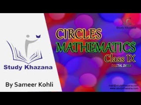 Sameer Kohli - Circles - Class 9 - Maths(CBSE) | Study Khazana