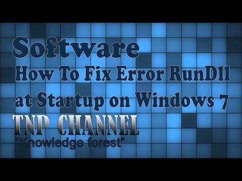 How To Fix Error RunDll at Startup on Windows 7