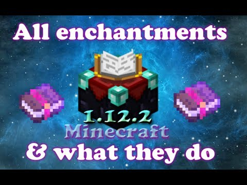 Minecraft all enchantments and what they do (1.12+)