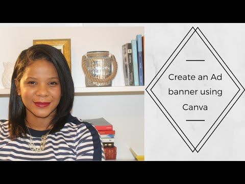 How to create an Ad banner using Canva