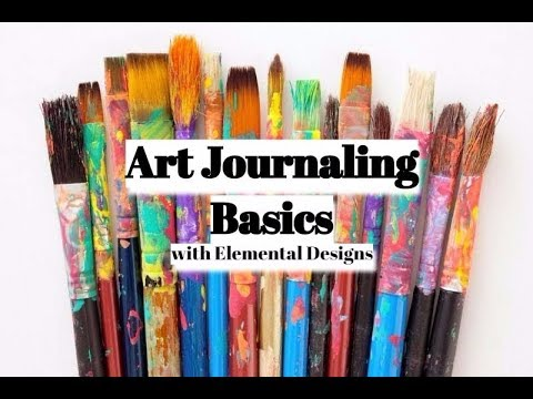 Art Journaling Basics : What is needed to start and Art Journal Part 1