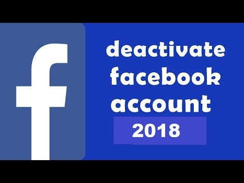 How To Deactivate Your Facebook Account Temporarily -2018 ?