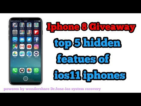 #top 5 hidden featues of ios 11 || Iphone 8 giveaway contest powerd by wondershare||