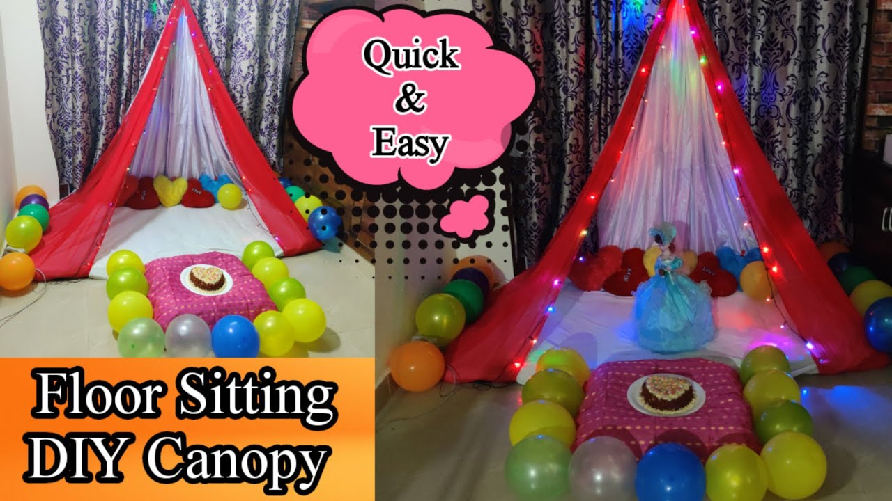How to make Floor Sitting Canopy Bed l Canopy Birthday Decoration Ideas at Home with Saree l DIY .