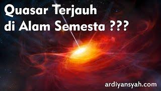 Inilah Quasar Terjauh di Alam Semesta yang Pernah Ditemukan