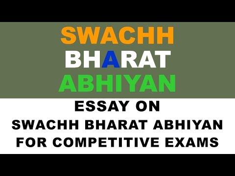 swachh bharat abhiyan essay for upsc, sbi po, ibps po, ssc cgl and ib exam