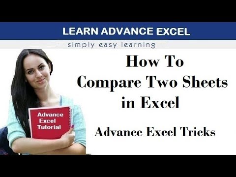 How To Compare Two sheets in Excel - Advance Excel
