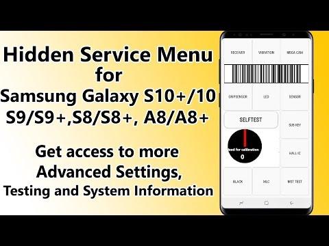 Hidden Service Menu Samsung Galaxy S9/S9+, S8/S8+, A8/A8+ Test Tools, Battery Calibration etc
