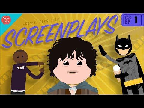 Screenplays: Crash Course Film Production #1