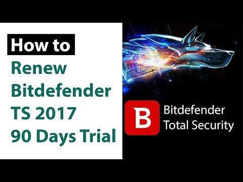 Bitdefender Total Security 2017 - 2018 Activation for Lifetime   Renew 90 Days Free Trial