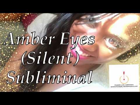 AMBER EYES| Change your eye color FAST| PROVEN WORKS| Silent SUBLIMINAL