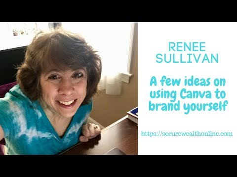 A few ideas on using Canva to brand yourself