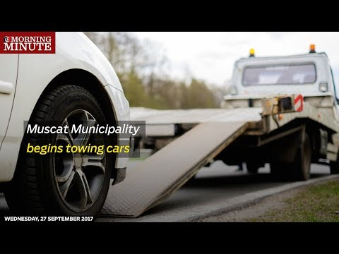 Muscat Municipality begins towing cars