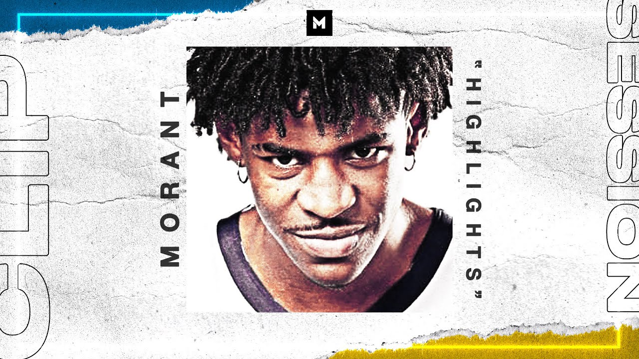The Ja Morant INSANE Highlight Reel We All Need Right Now   CLIP SESSION