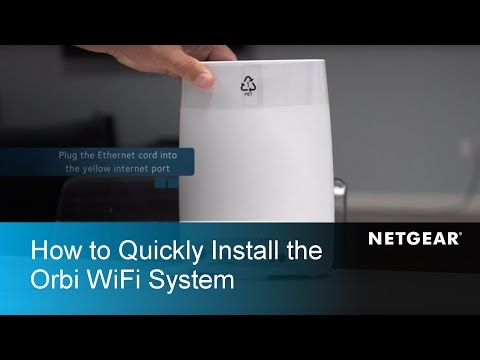 How To Quickly Install the Orbi WiFi System | NETGEAR