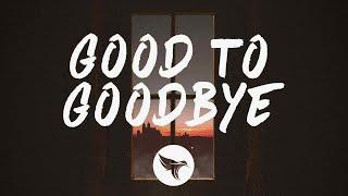 Christopher, Clara Mae - Good To Goodbye (Lyrics)