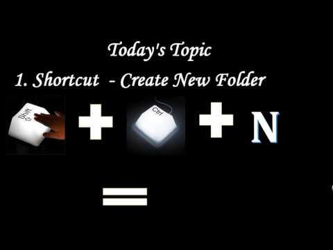 Shortcut for Create New folder, show desktop, Open My Computer