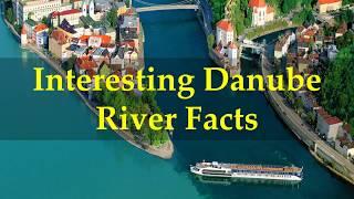 Interesting Danube River Facts