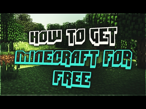 HOW TO GET MINECRAFT FOR FREE (WORKING 2017)(MAC AND PC)