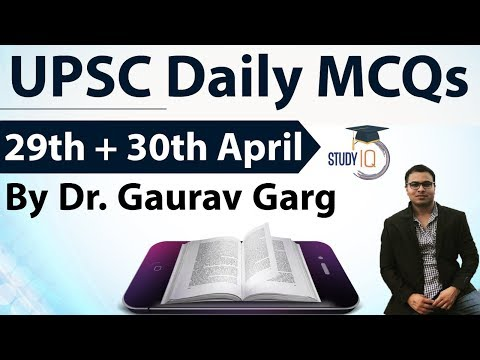 UPSC Daily MCQs on Current Affairs - 29 + 30 April 2018 - for UPSC CSE/ IAS Preparation Prelims