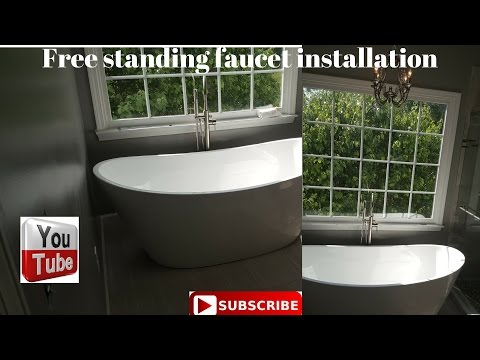 Free standing tub faucet installation