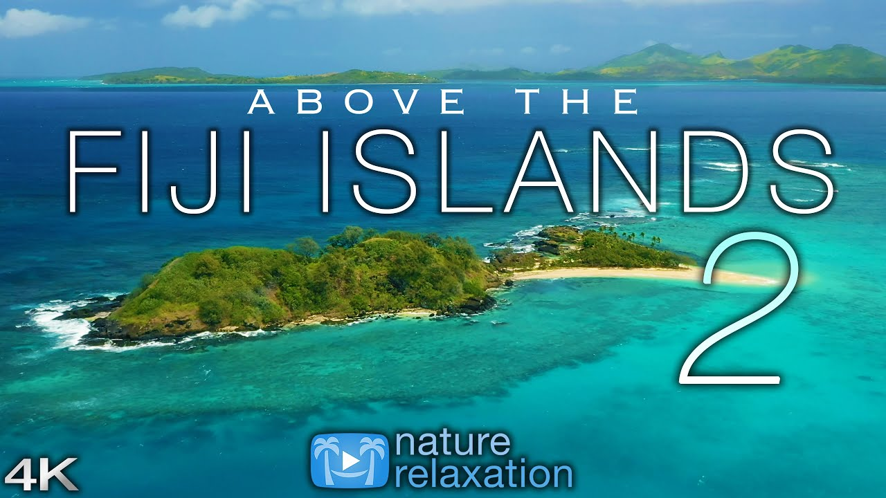 ABOVE THE FIJI ISLANDS 2 (2020) 4K Drone Film + Music for Stress Relief   Nature Relaxation  Ambient