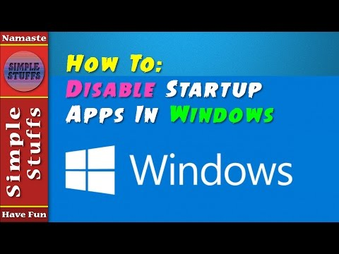 How To Disable Srartup (Automatically Starting) Apps In Windows ? | Simple Stuffs