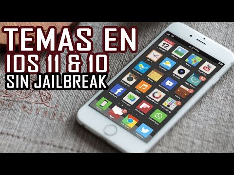 INSTALA TEMAS EN IOS 10 & 11 SIN JAILBREAK | IPHONE & IPAD