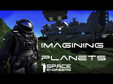 Space Engineers - Planets? Yes please!