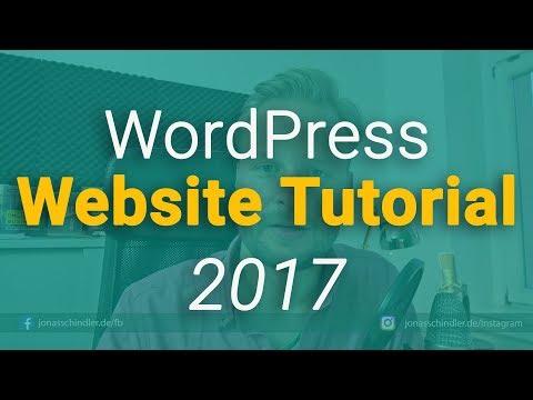 WordPress Website Tutorial 2017 [Deutsch/German]