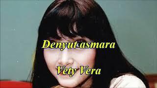 Vety Vera - Denyut Asmara