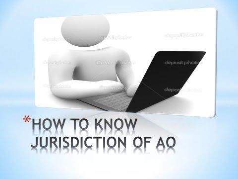 HOW TO KNOW JURISDICTION OF AO