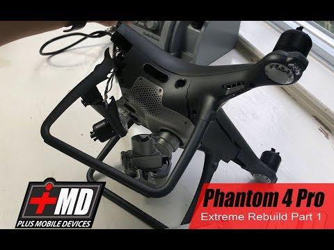 Part 1 of 2 of Phantom 4 Pro & 4 Advance Obsidian Complete Rebuild