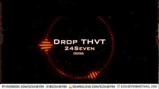 24SEVEN - Drop That (DROP THVT BXTCH) @dj24seven Original Trap Mix 2013 NEW Harlem Shake